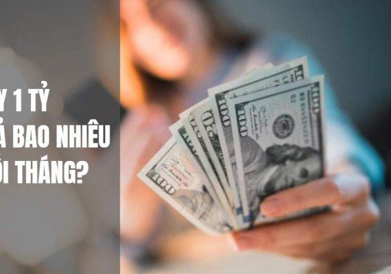 Vay 1 tỷ đồng mua nhà, mỗi tháng phải trả gốc và lãi bao nhiêu?